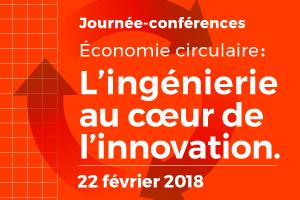 Économie circulaire: L'ingénierie au coeur de l'innovation